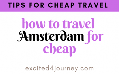 How to Travel to Amsterdam Cheap