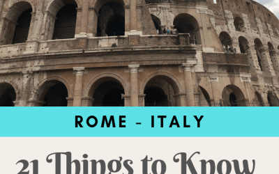 Going to Italy?! 21 Things to Know before Visiting Rome
